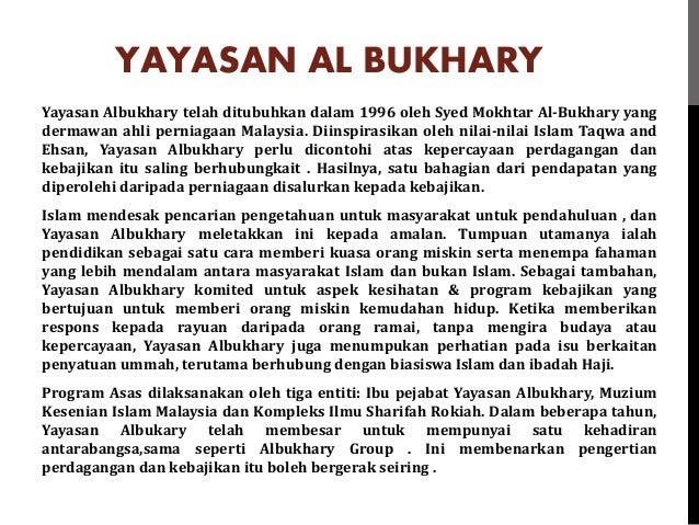 syed mokhtar al bukhary essay Tan sri syed mokhtar al-bukhari was born into a lower middle class family in the north of peninsular malaysiashow more content all livestock die down since then, tan sri syed mokhtar took over his father's business and made the decision to no longer engage in farming.