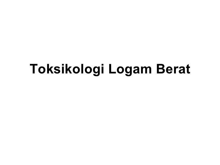 Toksikologi Logam Berat