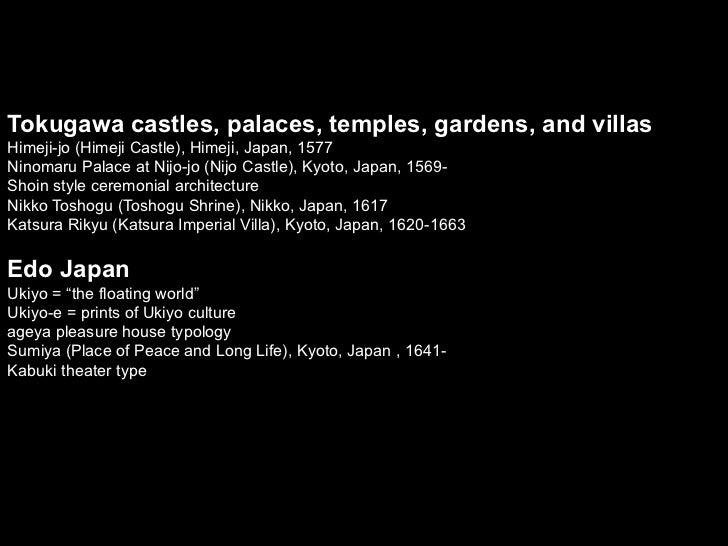 Tokugawa castles, palaces, temples, gardens, and villasHimeji-jo (Himeji Castle), Himeji, Japan, 1577Ninomaru Palace at Ni...