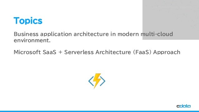 See the World as a Database Topics Business application architecture in modern multi-cloud environment. Microsoft SaaS + S...