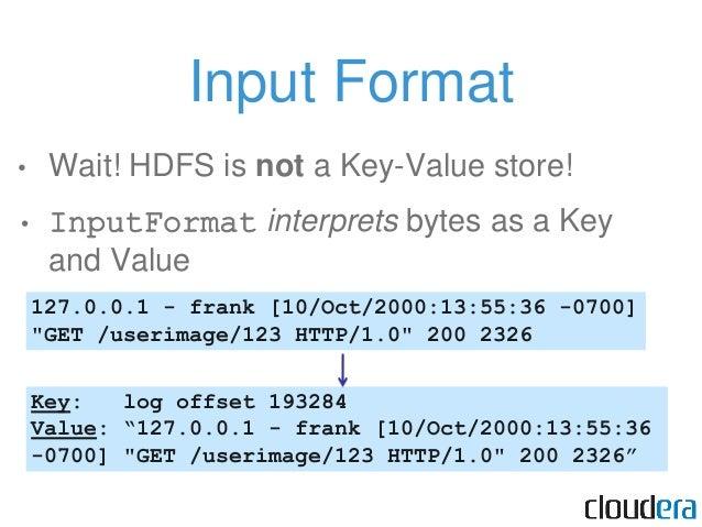 reduce() K₂, iter(V₂)→list(K₃,V₃) Key: userimage Value: 2326 bytes (from map task 0001) Value: 1000 bytes (from map task 0...