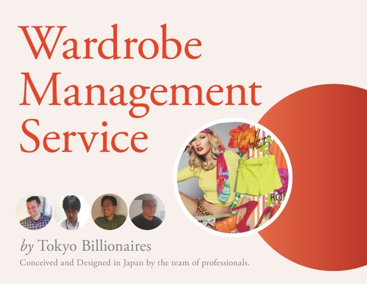 WardrobeManagementServiceby Tokyo BillionairesConceived and Designed in Japan by the team of professionals.