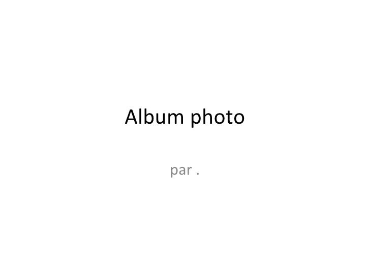 Album photo par .