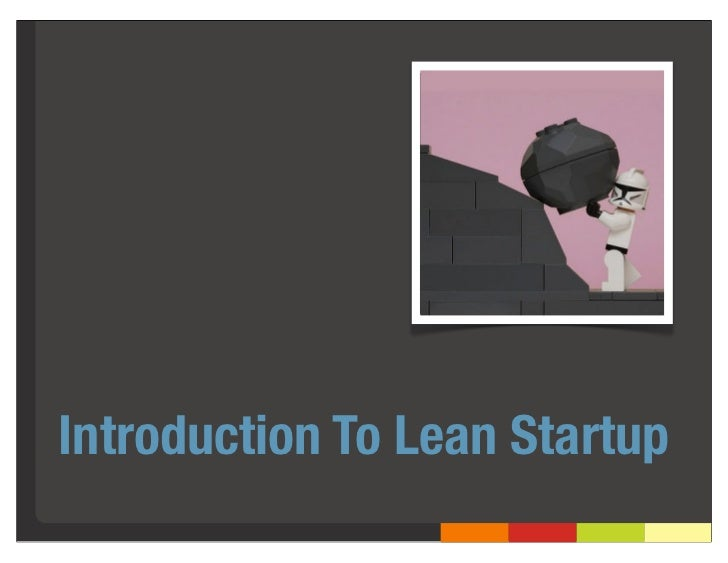 Introduction To Lean Startup