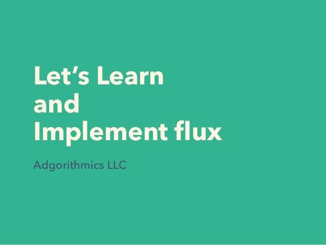 Let's Learn and Implement flux Adgorithmics LLC 小倉大樹