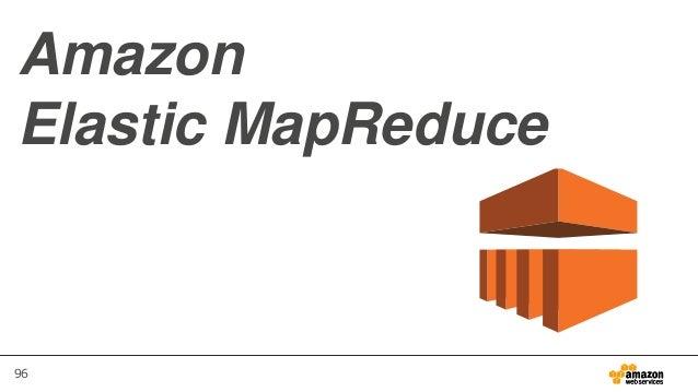96 Amazon Elastic MapReduce