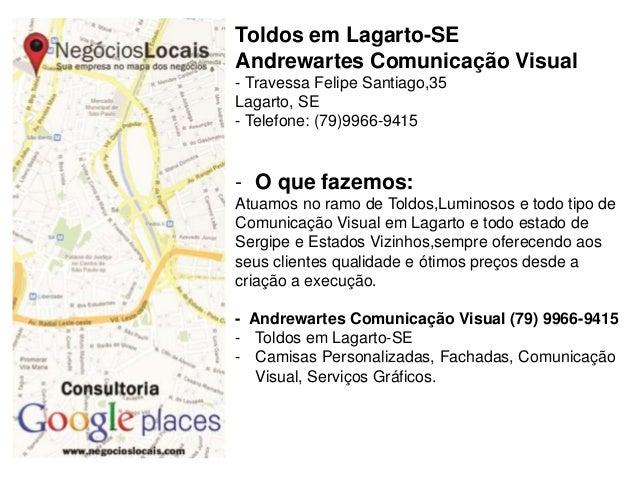 Toldos em Lagarto-SE Andrewartes Comunicação Visual - Travessa Felipe Santiago,35 Lagarto, SE - Telefone: (79)9966-9415 - ...