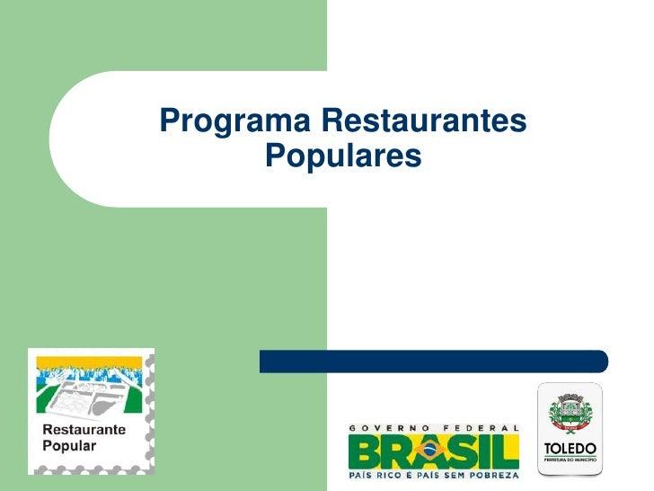 Programa Restaurantes      Populares