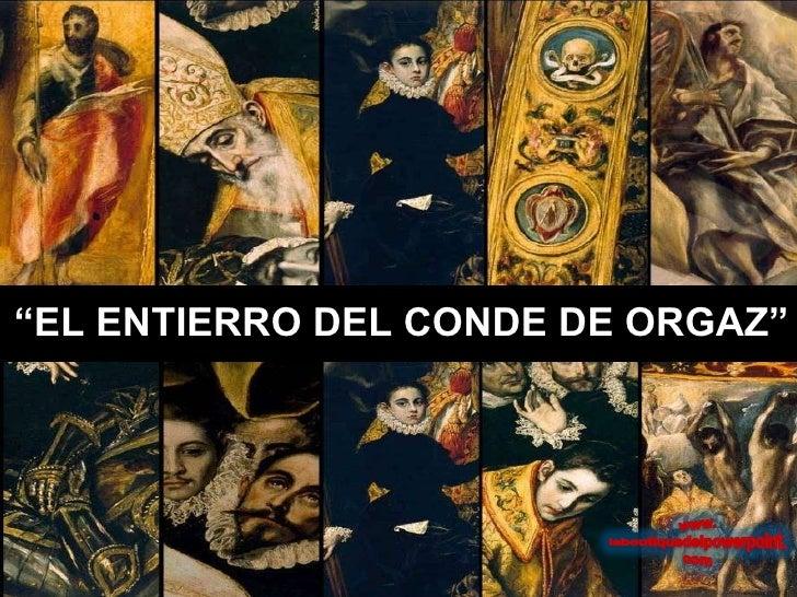 """"""" EL ENTIERRO DEL CONDE DE ORGAZ"""""""