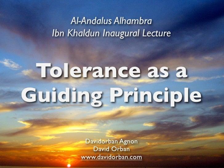 Al-Andalus Alhambra   Ibn Khaldun Inaugural Lecture    Tolerance as a Guiding Principle           Davidorban Agnon        ...