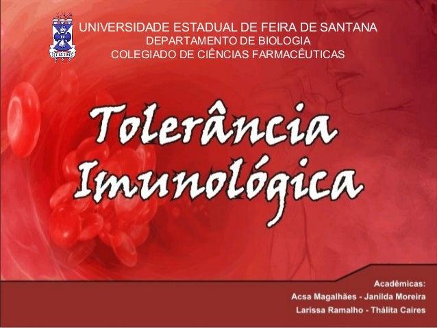 UNIVERSIDADE ESTADUAL DE FEIRA DE SANTANA DEPARTAMENTO DE BIOLOGIA COLEGIADO DE CIÊNCIAS FARMACÊUTICAS