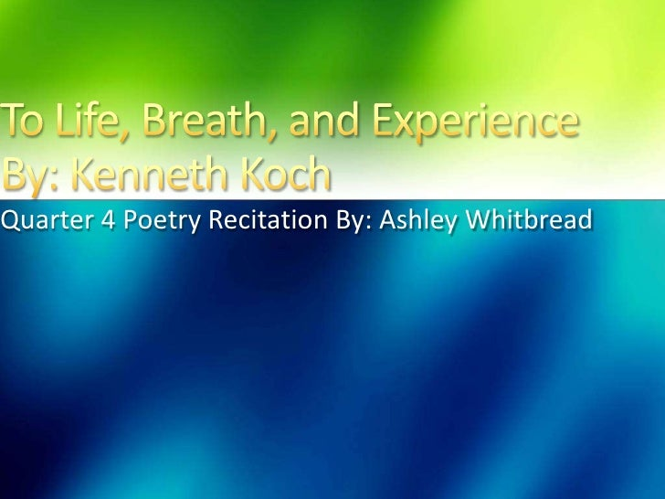Quarter 4 Poetry Recitation By: Ashley Whitbread