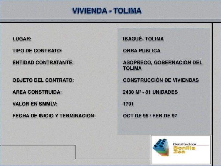 LUGAR:                           IBAGUÉ- TOLIMATIPO DE CONTRATO:                OBRA PUBLICAENTIDAD CONTRATANTE:          ...