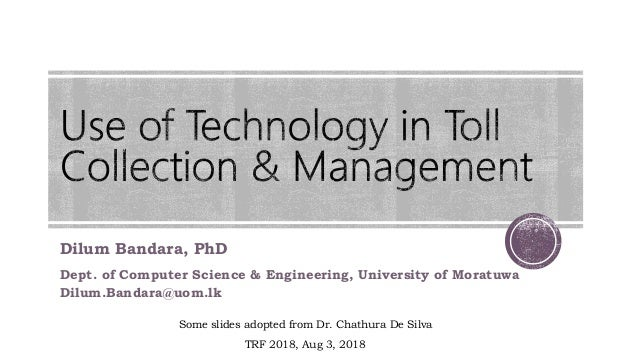 Dilum Bandara, PhD Dept. of Computer Science & Engineering, University of Moratuwa Dilum.Bandara@uom.lk Some slides adopte...