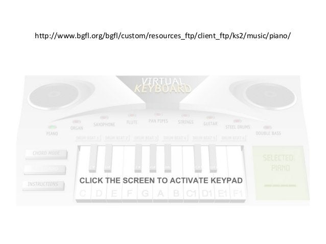 http://www.bgfl.org/bgfl/custom/resources_ftp/client_ftp/ks2/music/piano/