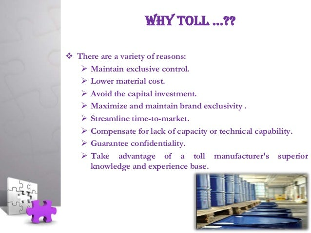 toll manufacturing process