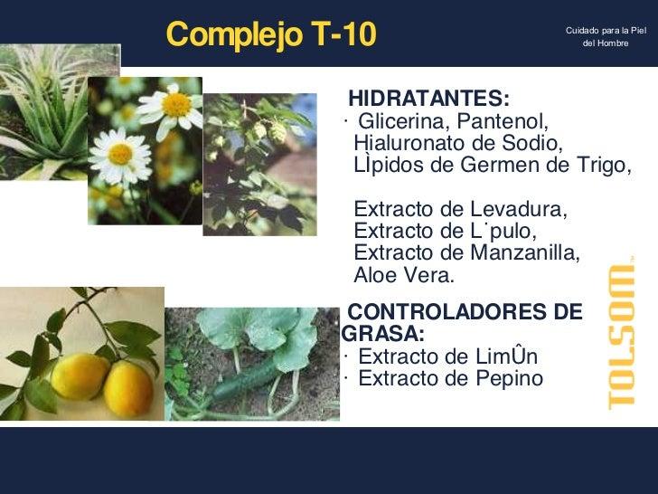 <ul><li>HIDRATANTES: </li></ul><ul><li>Glicerina, Pantenol,  </li></ul><ul><li>Hialuronato de Sodio,  </li></ul><ul><li>Lí...