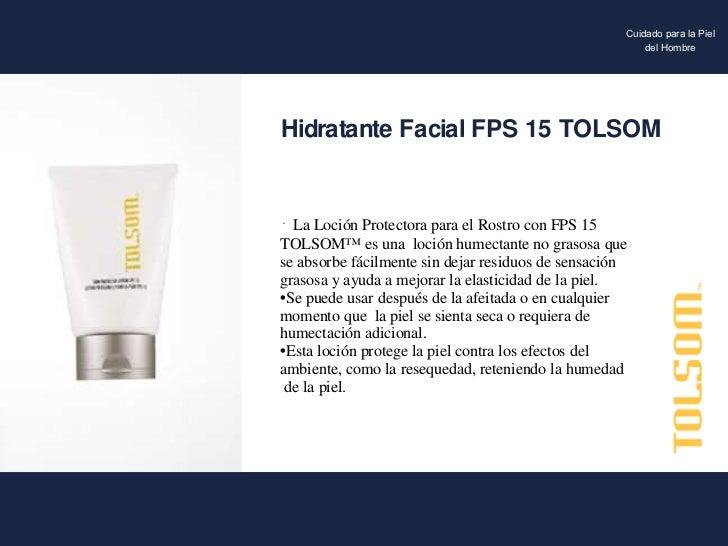 <ul><li>La Loción Protectora para el Rostro con FPS 15  TOLSOM™ es una  loción humectante no grasosa que se absorbe fácilm...