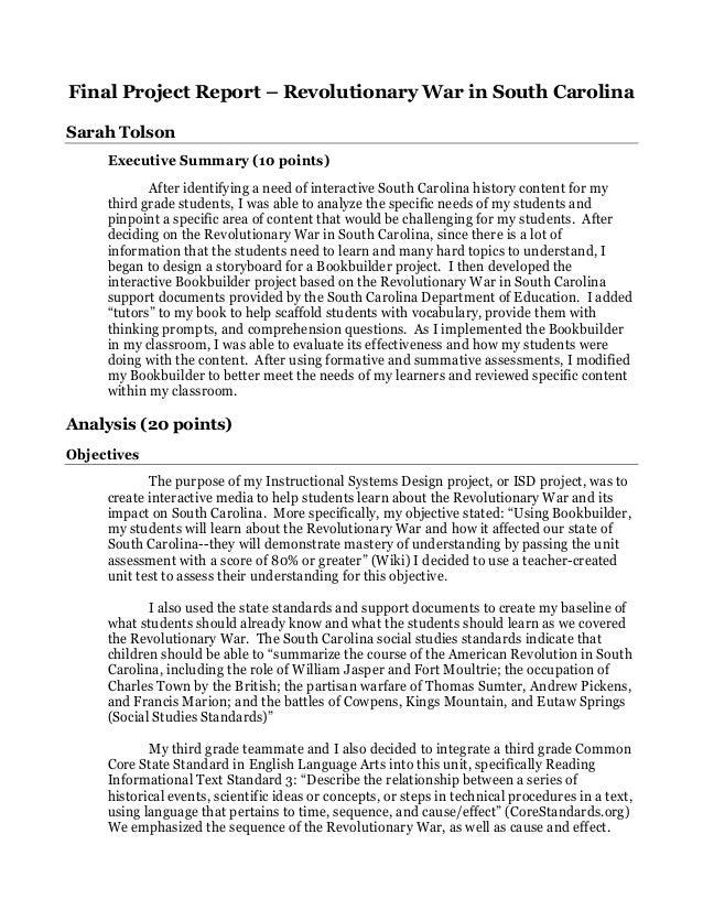 Final Project Report – Revolutionary War in South Carolina Sarah Tolson Executive Summary (10 points) After identifying a ...