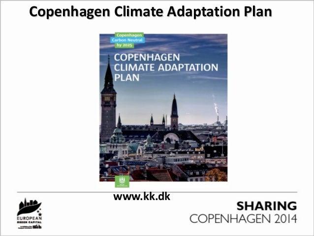 Copenhagen Climate Adaptation Plan www.kk.dk