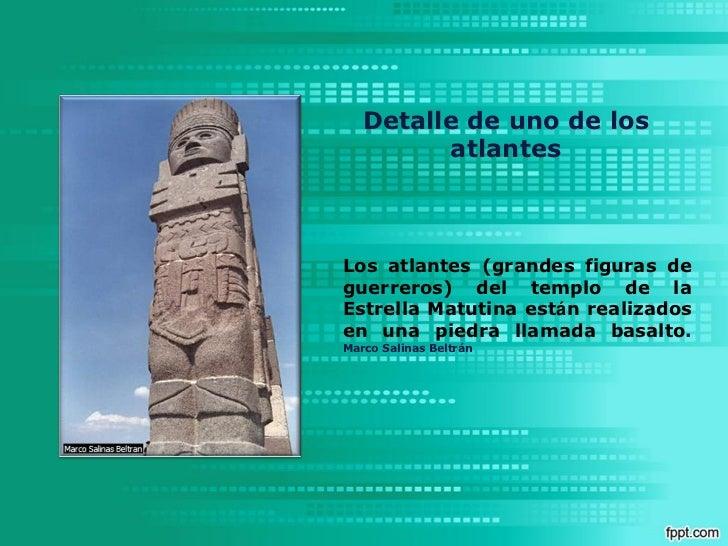 Detalle de uno de los         atlantesLos atlantes (grandes figuras deguerreros) del templo de laEstrella Matutina están r...