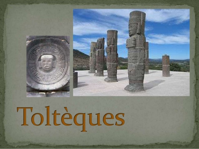  La culture toltèque est une culture archéologique mésoaméricain dont le principal centre cérémoniel était la ville de To...