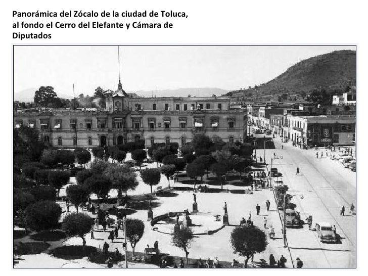 Panorámica del Zócalo de la ciudad de Toluca, al fondo el Cerro del Elefante y Cámara de Diputados