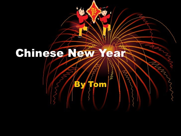 Chinese New Year By Tom
