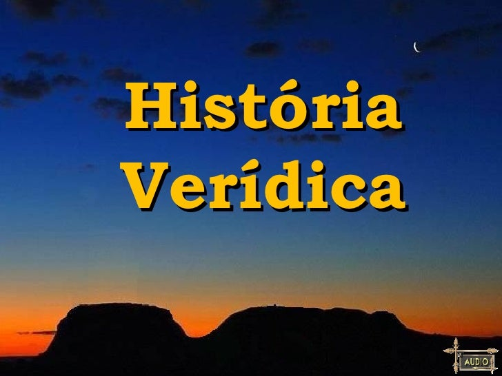 HistóriaVerídica