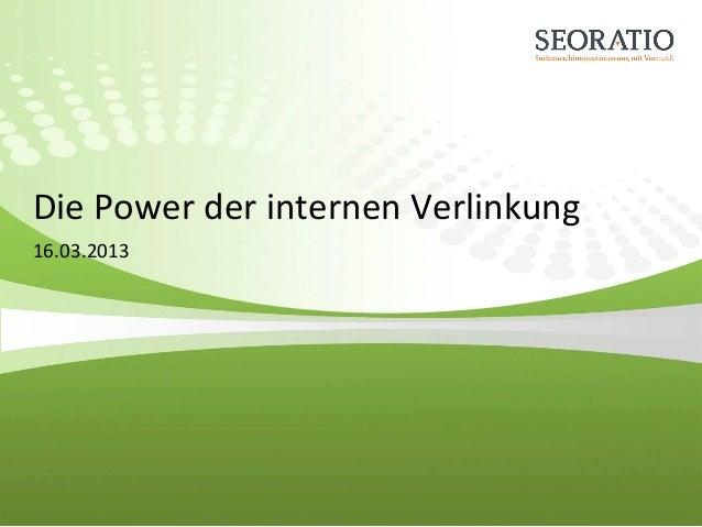 Die Power der internen Verlinkung 16.03.2013