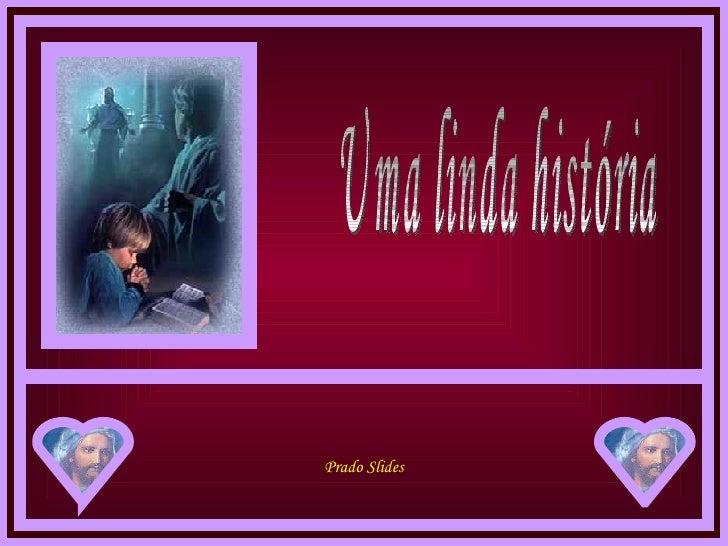 Uma linda história