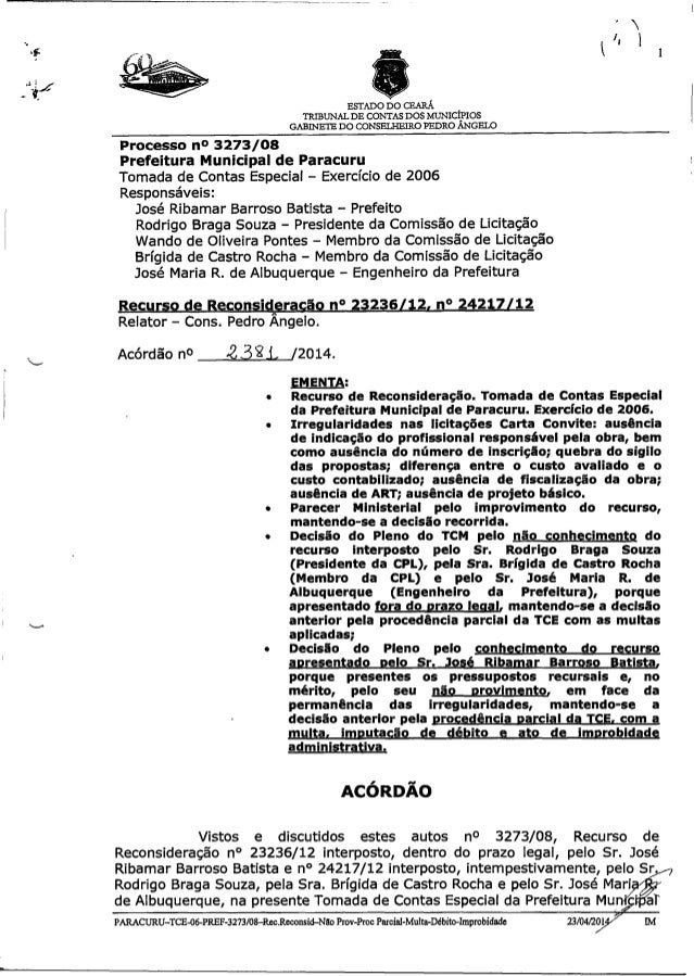 ESTADO DO CEARÁ TRIBUNALDE CONTAS DOS MUNICÍPIOS GABINETE DO CONSELHEIRO PEDRO ÂNGELO Processo n° 3273/08 Prefeitura Munic...