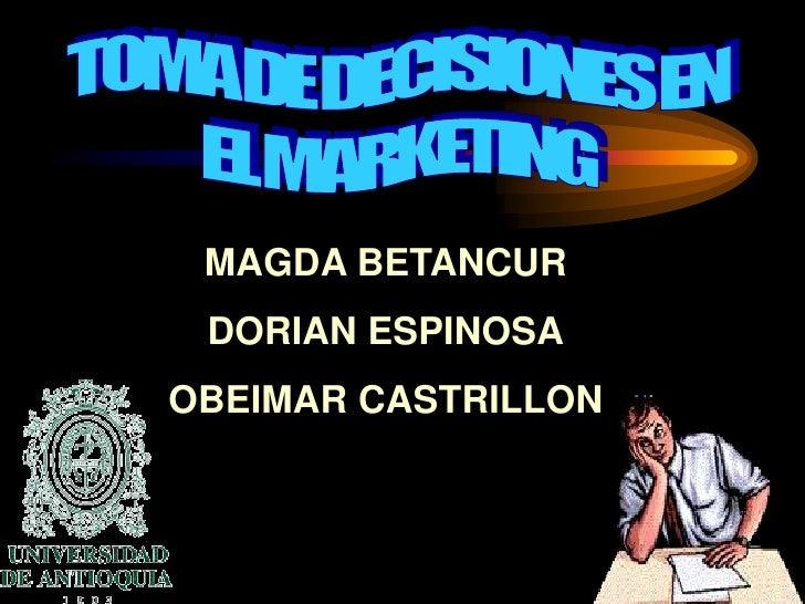 MAGDA BETANCUR  DORIAN ESPINOSA OBEIMAR CASTRILLON