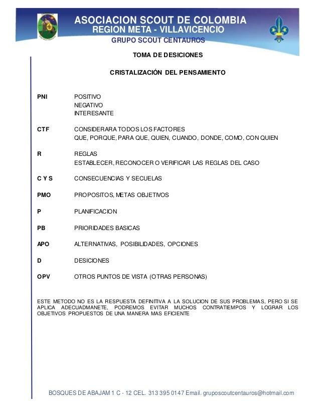 ASOCIACION SCOUT DE COLOMBIA REGION META - VILLAVICENCIO GRUPO SCOUT CENTAUROS BOSQUES DE ABAJAM 1 C - 12 CEL. 313 395 014...