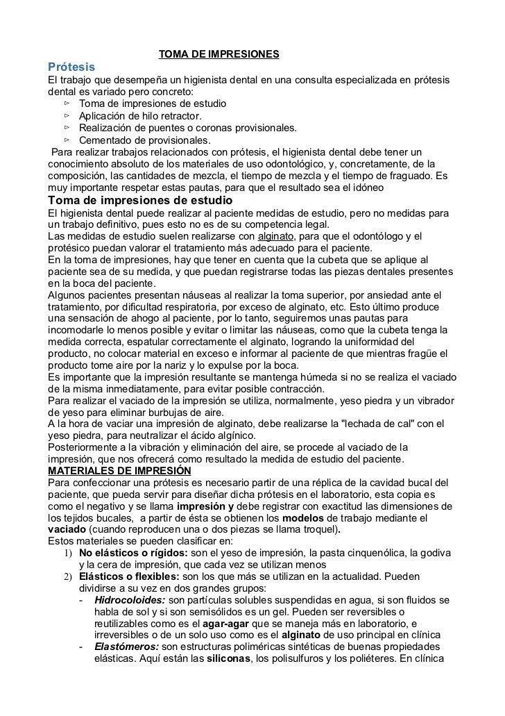 TOMA DE IMPRESIONESPrótesisEl trabajo que desempeña un higienista dental en una consulta especializada en prótesisdental e...