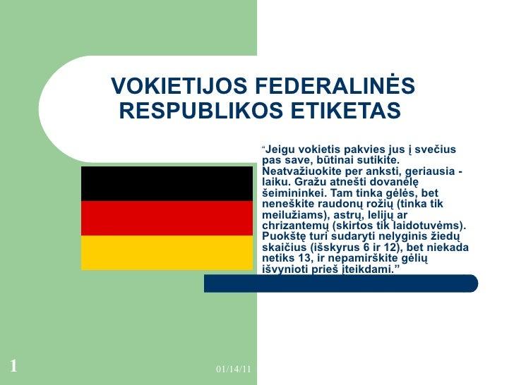 """VOKIETIJOS FEDERALINĖS RESPUBLIKOS ETIKETAS   """" Jeigu vokietis pakvies jus į svečius pas save, būtinai sutikite. Neatvažiu..."""