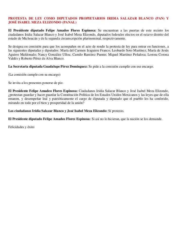 PROTESTA DE LEY COMO DIPUTADOS PROPIETARIOS IRIDIA SALAZAR BLANCO (PAN) YJOSÉ ISABEL MEZA ELIZONDO (PANAL)El Presidente di...