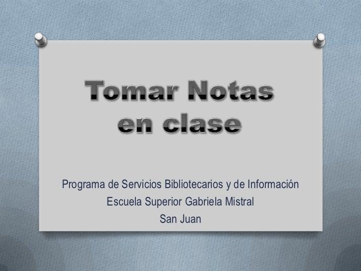 Programa de Servicios Bibliotecarios y de Información         Escuela Superior Gabriela Mistral                     San Juan