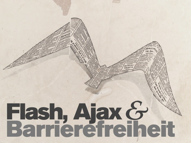 Flash, Ajax& Barrierefreiheit