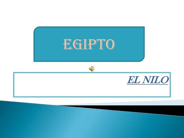 EL NILO<br />EGIPTO<br />