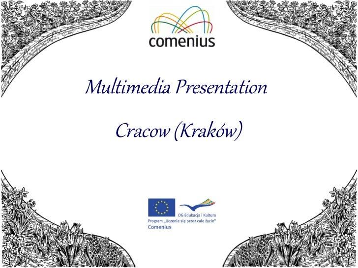 Multimedia Presentation  Cracow (Kraków)