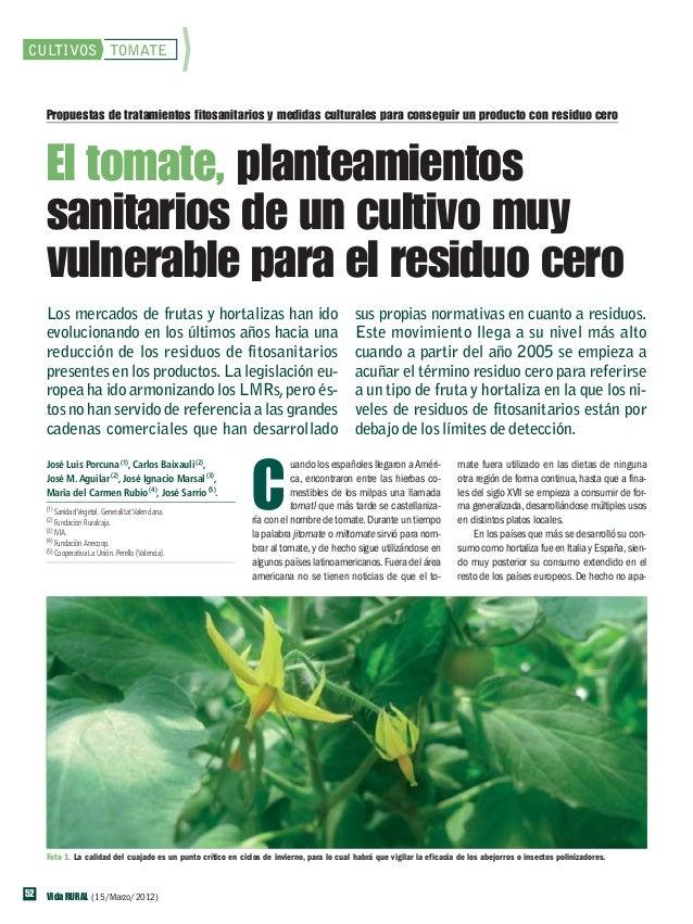 VR342 cult tomate 52-57 OK.qxp:BASE                     13/3/12     17:03       Página 52    CULTIVOS TOMATE        Propue...