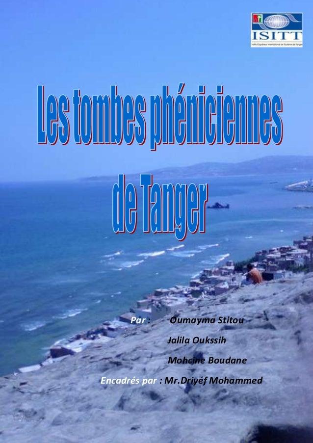 Par : Oumayma Stitou Jalila Oukssih Mohcine Boudane Encadrés par : Mr.Driyéf Mohammed
