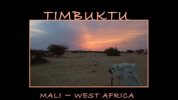 TIMBUKTUMALI ~ WEST AFRICA