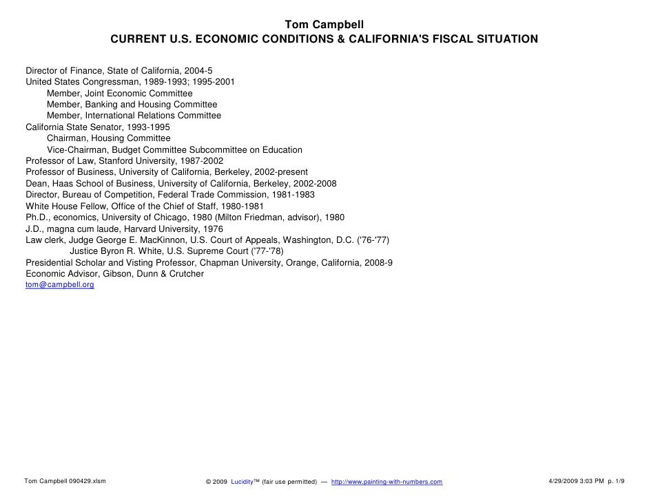 Tom Campbell                            CURRENT U.S. ECONOMIC CONDITIONS & CALIFORNIA'S FISCAL SITUATION  Director of Fina...