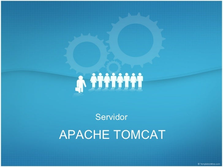 ServidorAPACHE TOMCAT