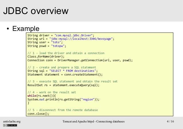 "JDBC overview ●  Example String String String String  driver = ""com.mysql.jdbc.Driver""; url = ""jdbc:mysql://localhost:3306..."