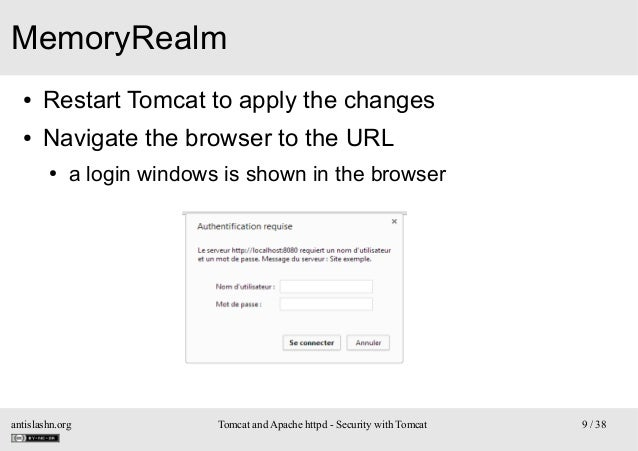 MemoryRealm ●  Restart Tomcat to apply the changes  ●  Navigate the browser to the URL ●  a login windows is shown in the ...