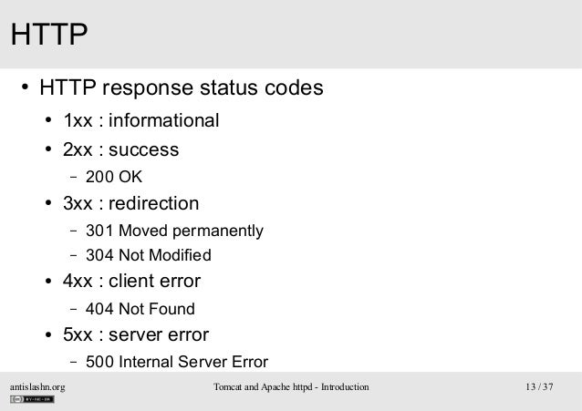 HTTP ●  HTTP response status codes ●  1xx : informational  ●  2xx : success –  ●  3xx : redirection – –  ●  301 Moved perm...