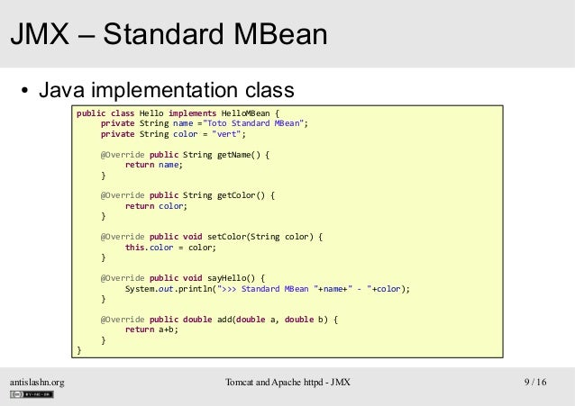 """JMX – Standard MBean ●  Java implementation class public class Hello implements HelloMBean { private String name =""""Toto St..."""